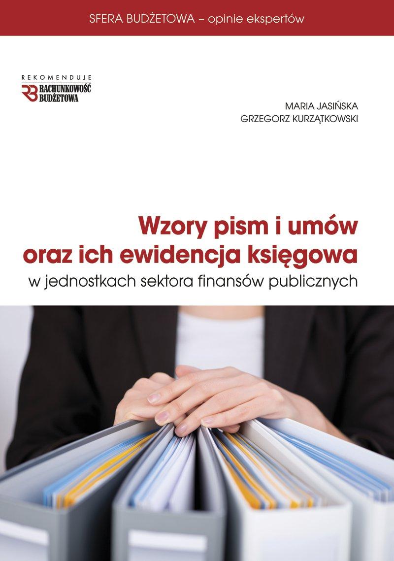 Wzory pism i umów oraz ich ewidencja księgowa w jednostkach sektora finansów publicznych - Ebook (Książka PDF) do pobrania w formacie PDF