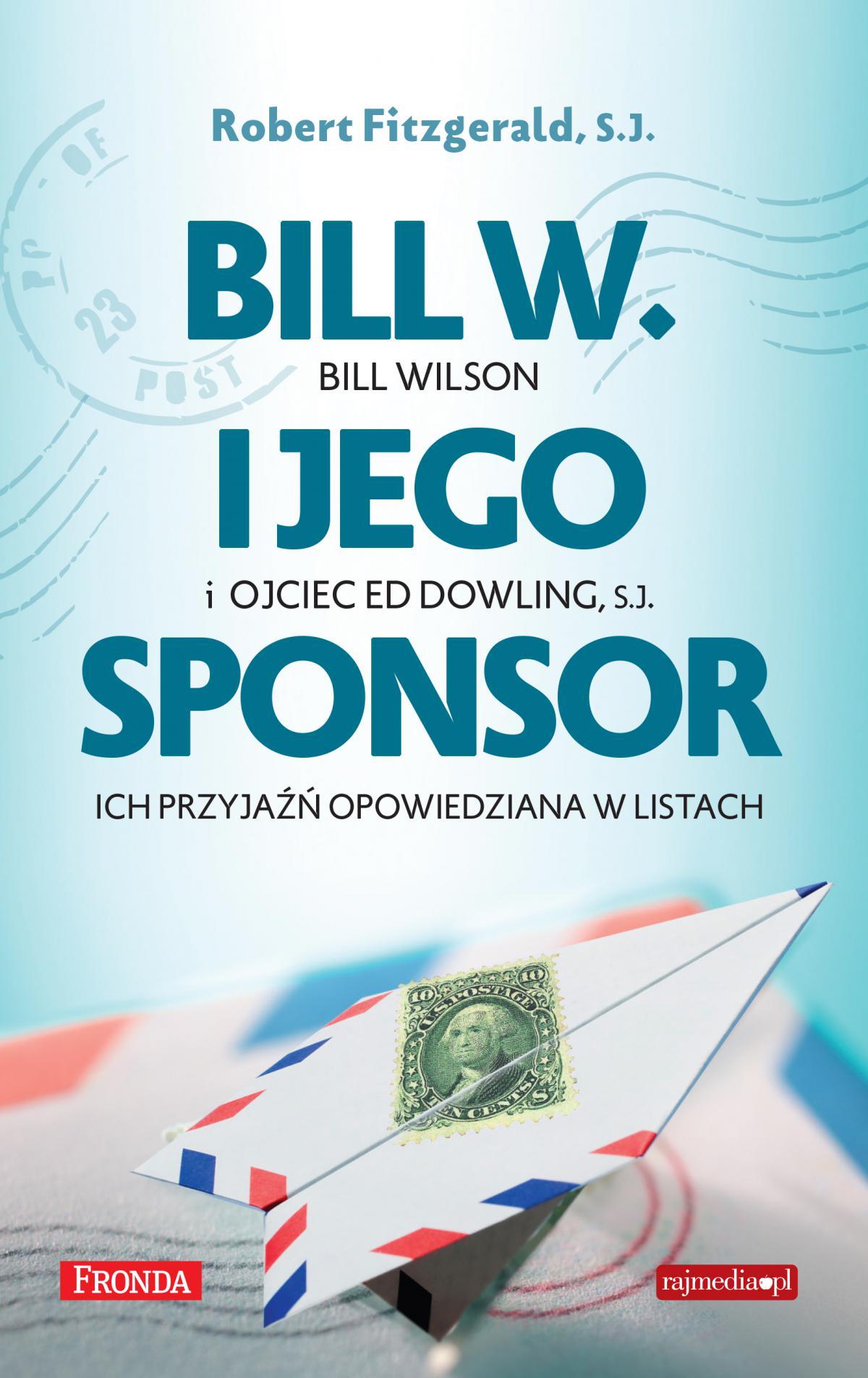 Bill W. i jego sponsor - Ebook (Książka EPUB) do pobrania w formacie EPUB