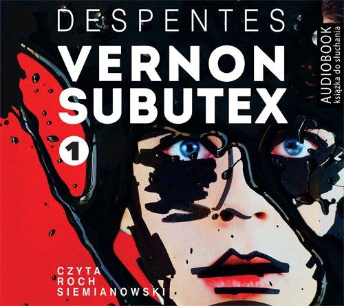 Vernon Subutex. Tom 1 - Audiobook (Książka audio MP3) do pobrania w całości w archiwum ZIP