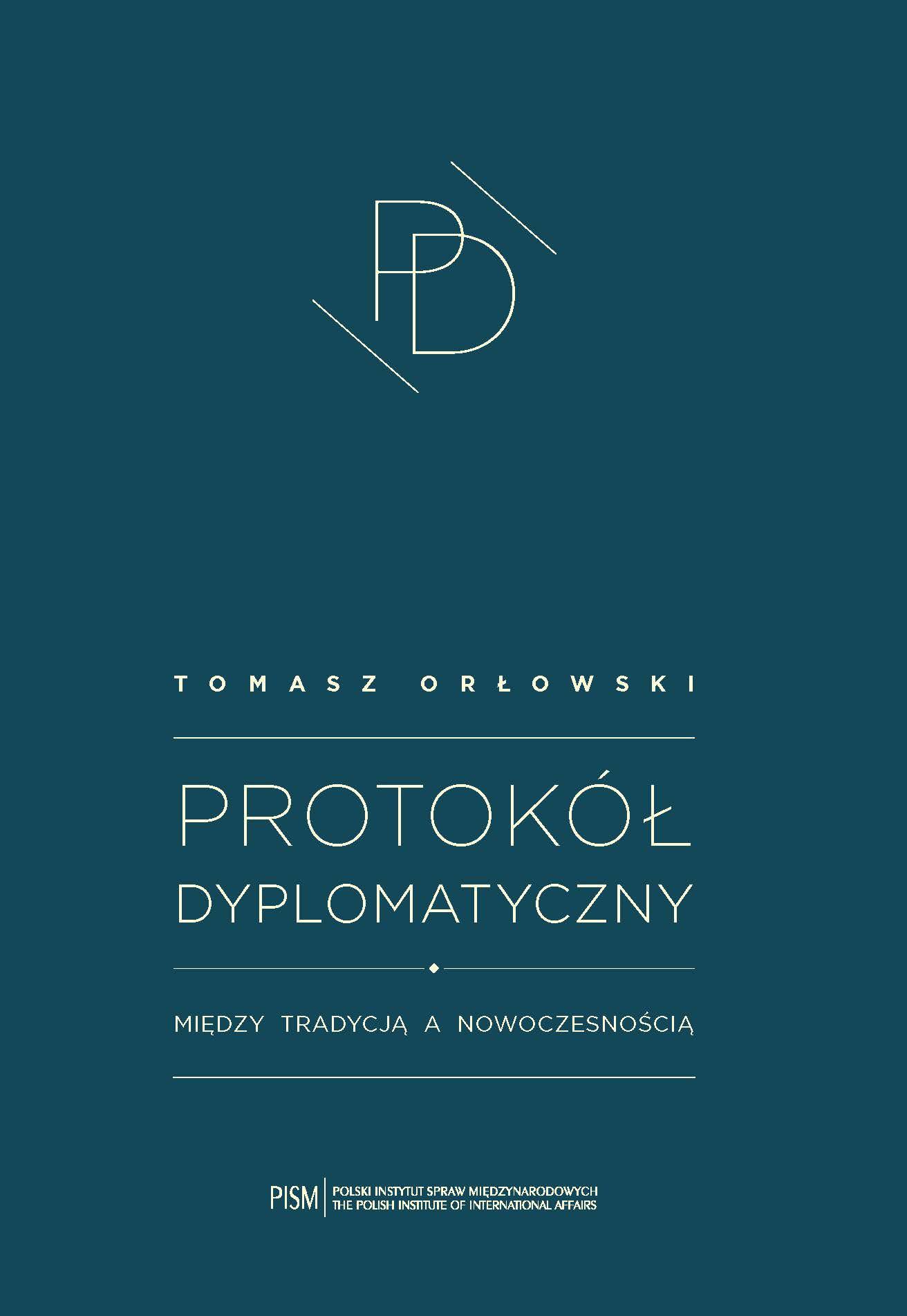 Protokół dyplomatyczny. Między tradycją a nowoczesnością - Ebook (Książka PDF) do pobrania w formacie PDF