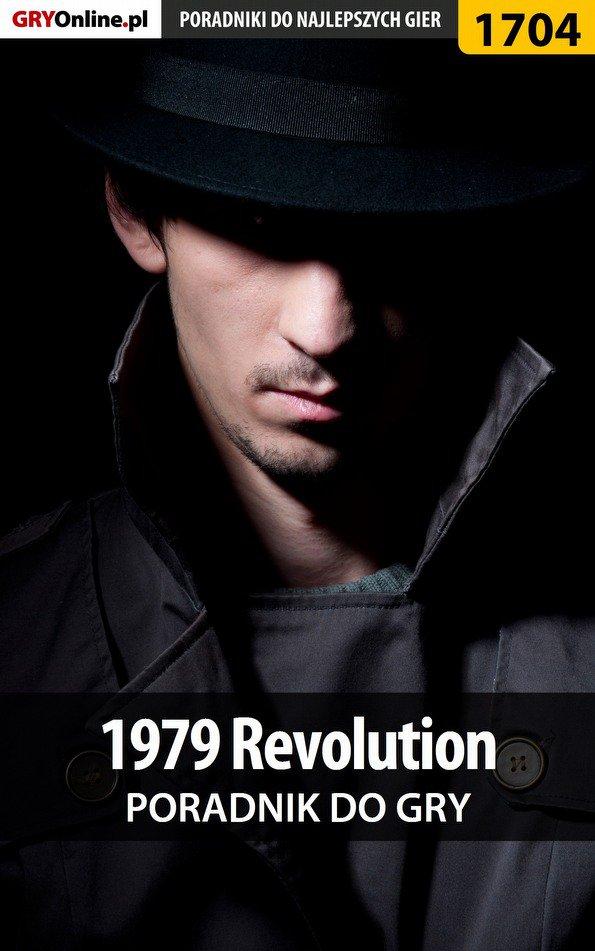 1979 Revolution - poradnik do gry - Ebook (Książka EPUB) do pobrania w formacie EPUB