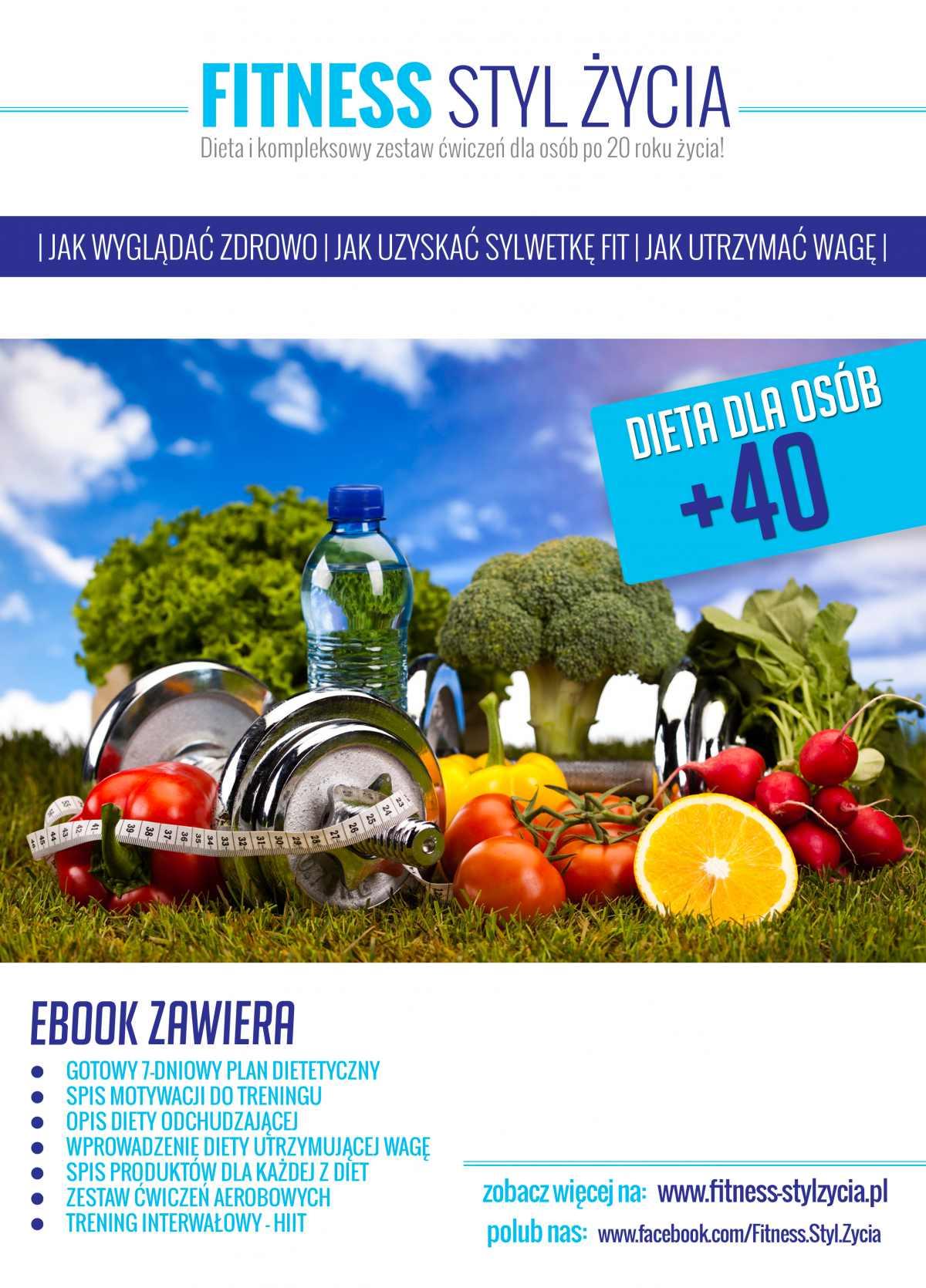 Fitness Styl Życia. Dieta dla osób +40 - Ebook (Książka PDF) do pobrania w formacie PDF