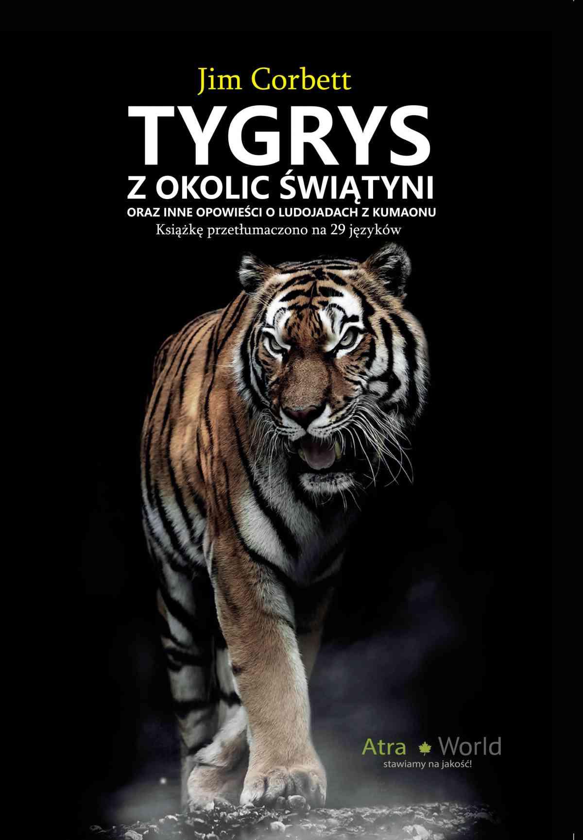 Tygrys z okolic świątyni oraz inne opowieści o ludojadach z Kumaonu - Ebook (Książka EPUB) do pobrania w formacie EPUB