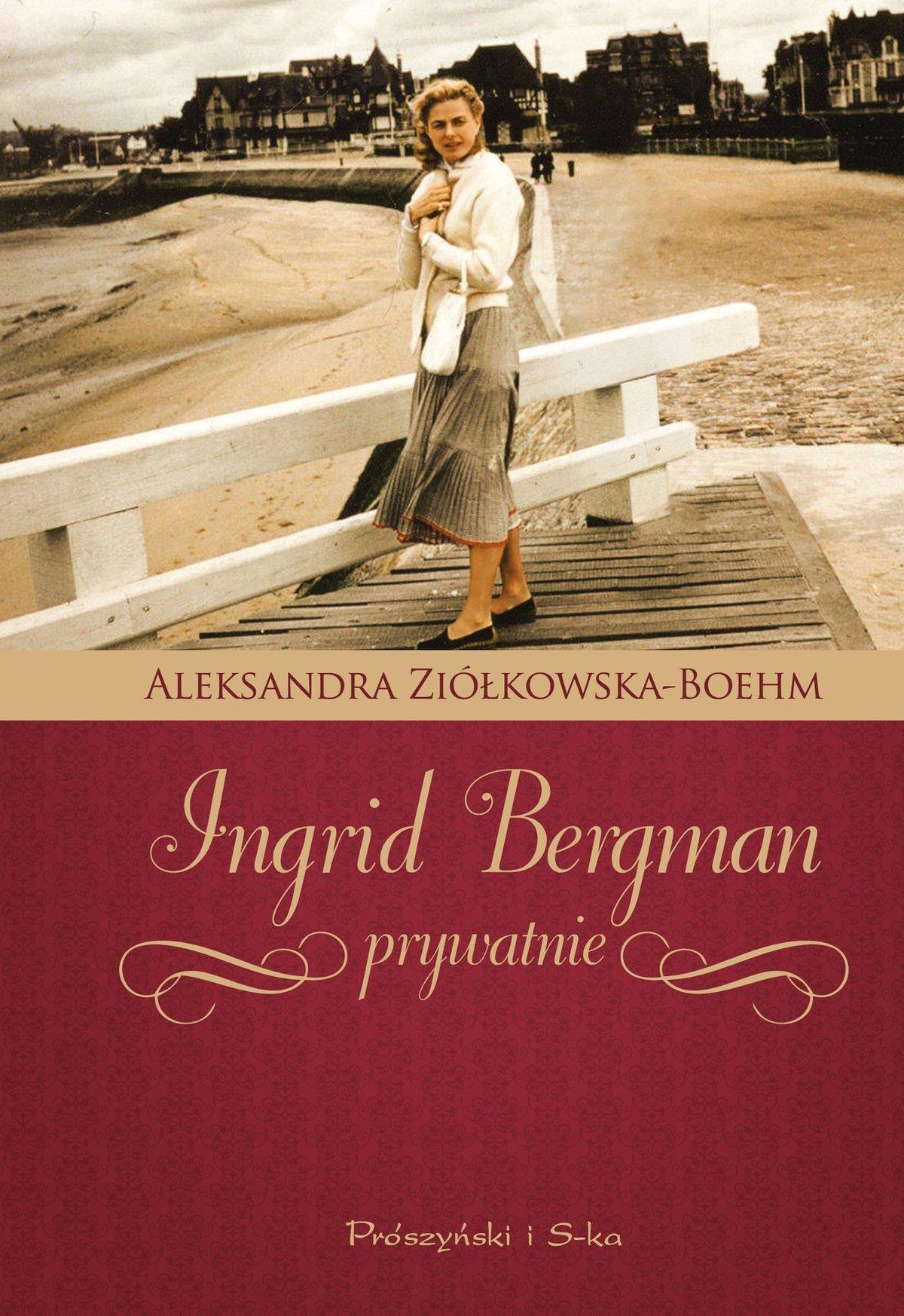 Ingrid Bergman prywatnie - Ebook (Książka EPUB) do pobrania w formacie EPUB