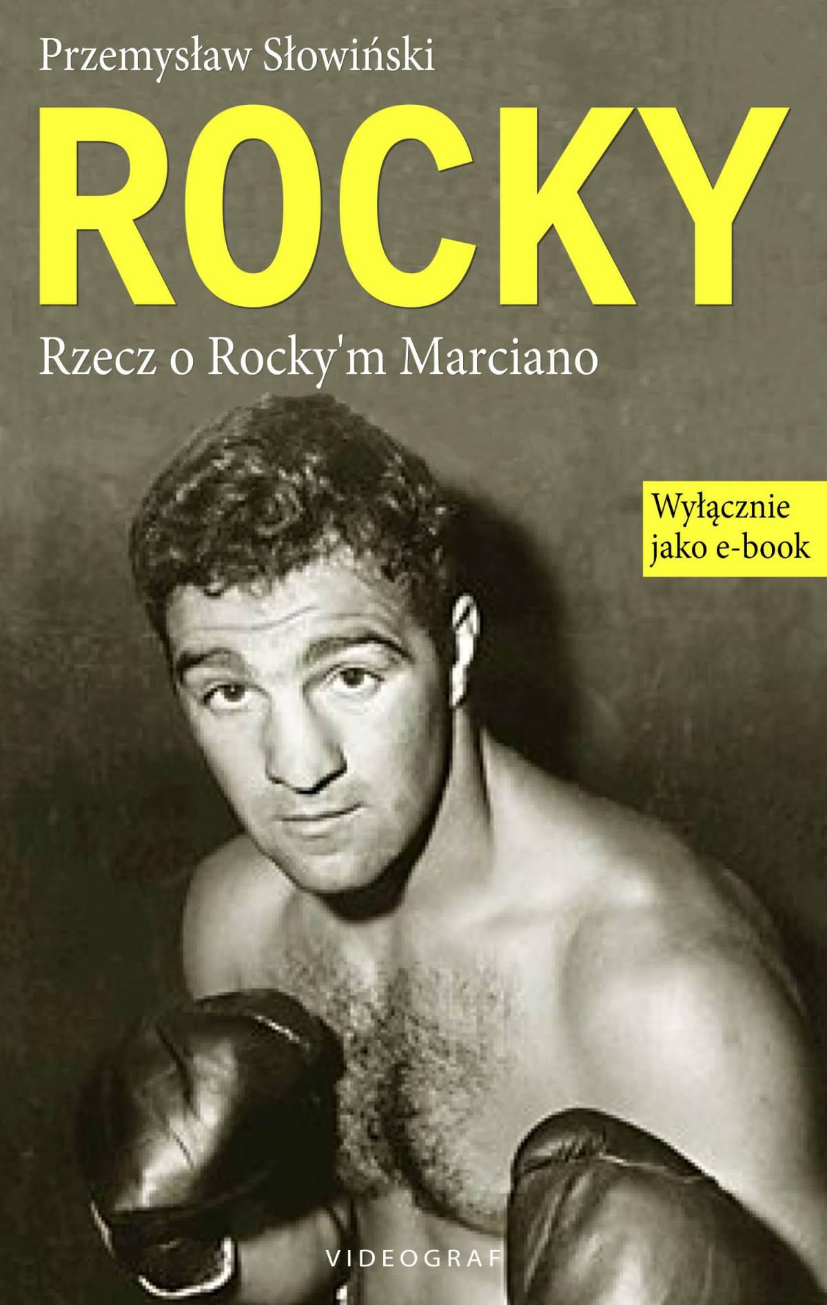 Rocky. Rzecz o Rocky'm Marciano - Ebook (Książka EPUB) do pobrania w formacie EPUB