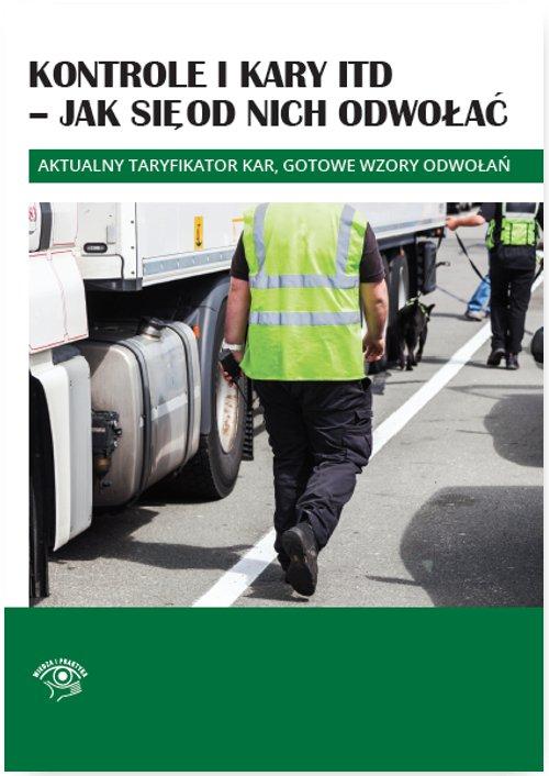 Kontrole i kary ITD - jak się od nich odwołać - Ebook (Książka PDF) do pobrania w formacie PDF