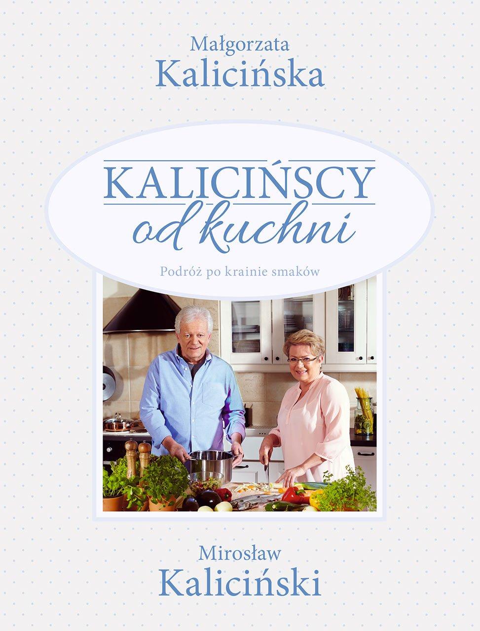 Kalicińscy od kuchni - Ebook (Książka EPUB) do pobrania w formacie EPUB
