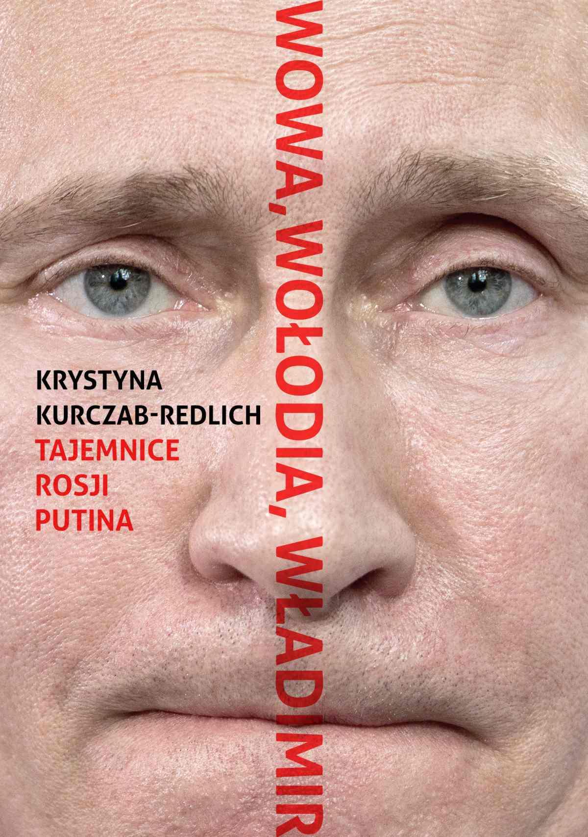 Wowa, Wołodia, Władimir. Tajemnice Rosji Putina - Ebook (Książka EPUB) do pobrania w formacie EPUB