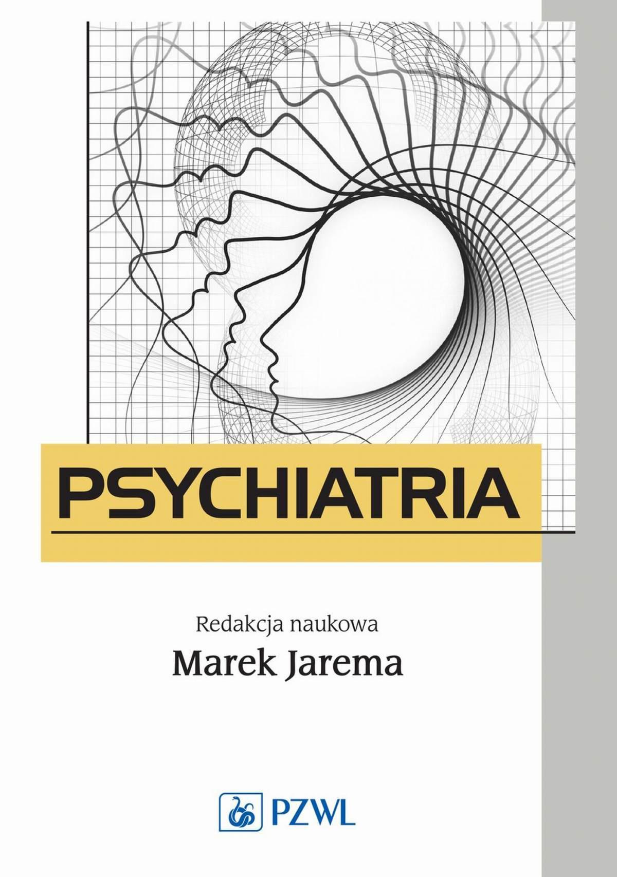 Psychiatria. Podręcznik dla studentów medycyny - Ebook (Książka EPUB) do pobrania w formacie EPUB