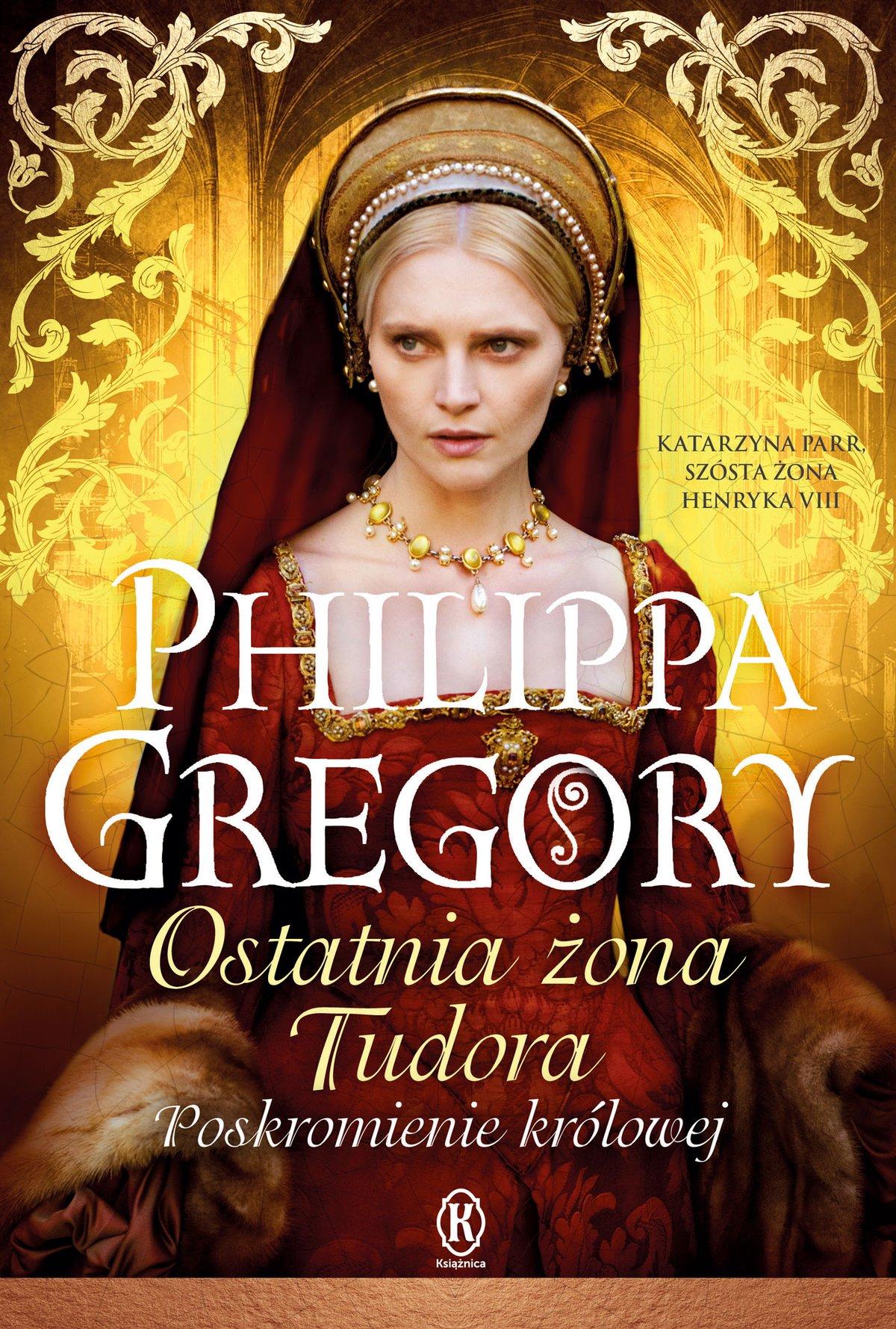 Ostatnia żona Tudora - Ebook (Książka EPUB) do pobrania w formacie EPUB