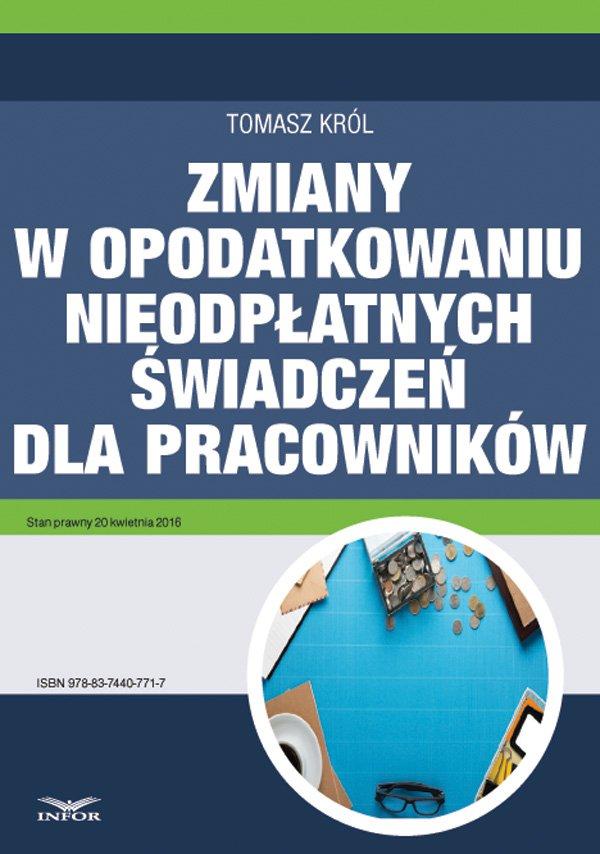 Zmiany w opodatkowaniu nieodpłatnych świadczeń dla pracowników - Ebook (Książka PDF) do pobrania w formacie PDF