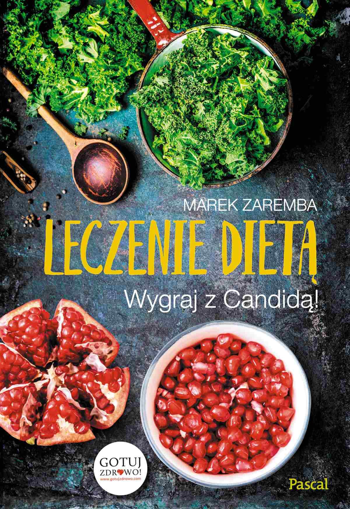 Leczenie dietą. Wygraj z Candidą! - Ebook (Książka EPUB) do pobrania w formacie EPUB