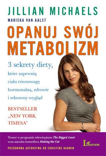 Opanuj swój metabolizm - Ebook (Książka na Kindle) do pobrania w formacie MOBI