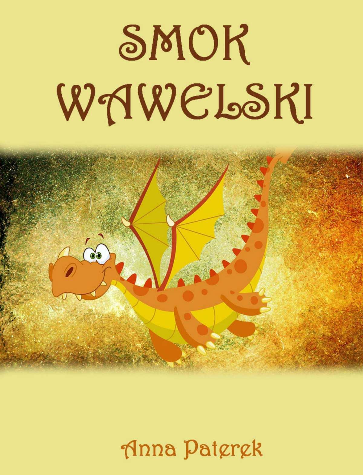 Smok Wawelski - Ebook (Książka PDF) do pobrania w formacie PDF