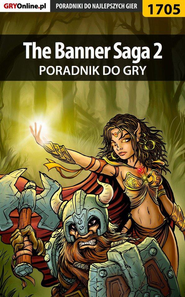 The Banner Saga 2 - poradnik do gry - Ebook (Książka EPUB) do pobrania w formacie EPUB