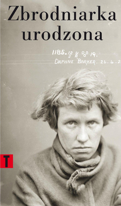 Zbrodniarka urodzona - Ebook (Książka EPUB) do pobrania w formacie EPUB