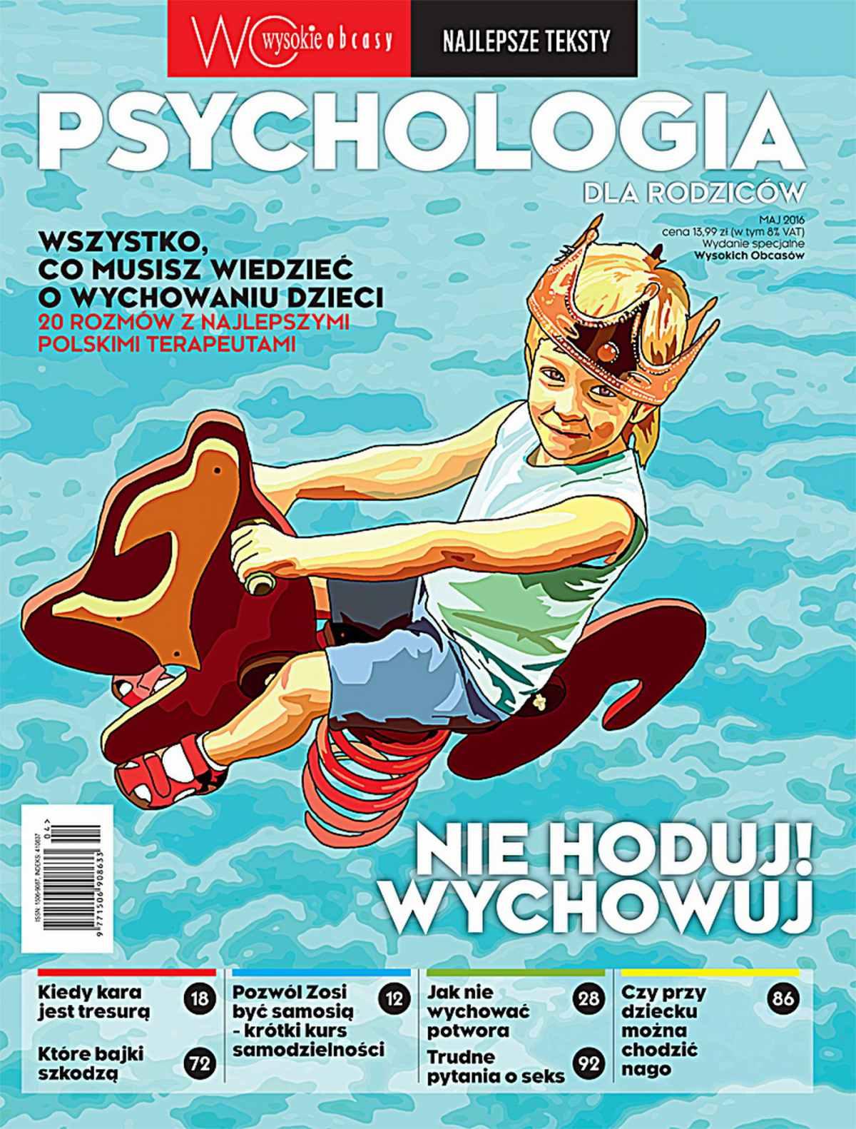 Psychologia dla rodziców. Wysokie Obcasy. Wydanie specjalne - Ebook (Książka PDF) do pobrania w formacie PDF