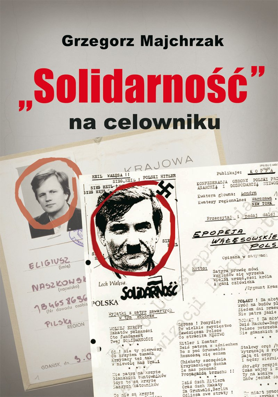 """""""Solidarność"""" na celowniku - Ebook (Książka EPUB) do pobrania w formacie EPUB"""
