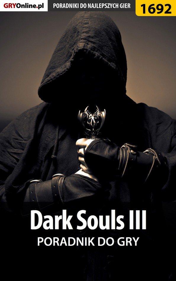 Dark Souls III - poradnik do gry - Ebook (Książka PDF) do pobrania w formacie PDF