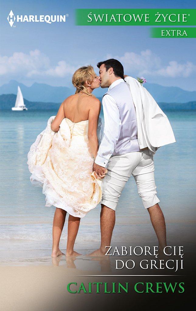 Zabiorę cię do Grecji - Ebook (Książka na Kindle) do pobrania w formacie MOBI