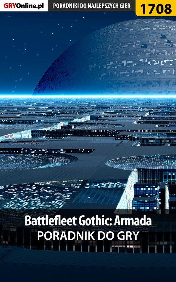 Battlefleet Gothic: Armada - poradnik do gry - Ebook (Książka PDF) do pobrania w formacie PDF