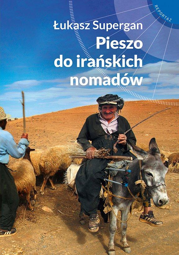 Pieszo do irańskich nomadów - Ebook (Książka EPUB) do pobrania w formacie EPUB
