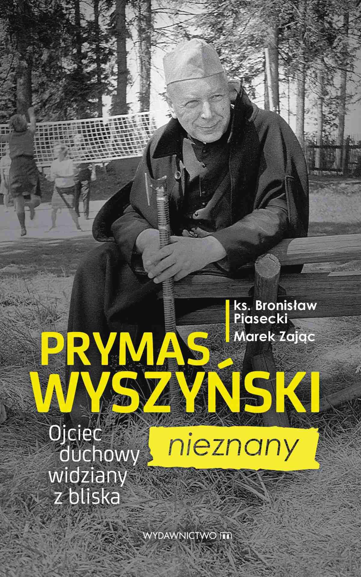 Prymas Wyszyński nieznany. Ojciec duchowy widziany z bliska - Ebook (Książka EPUB) do pobrania w formacie EPUB