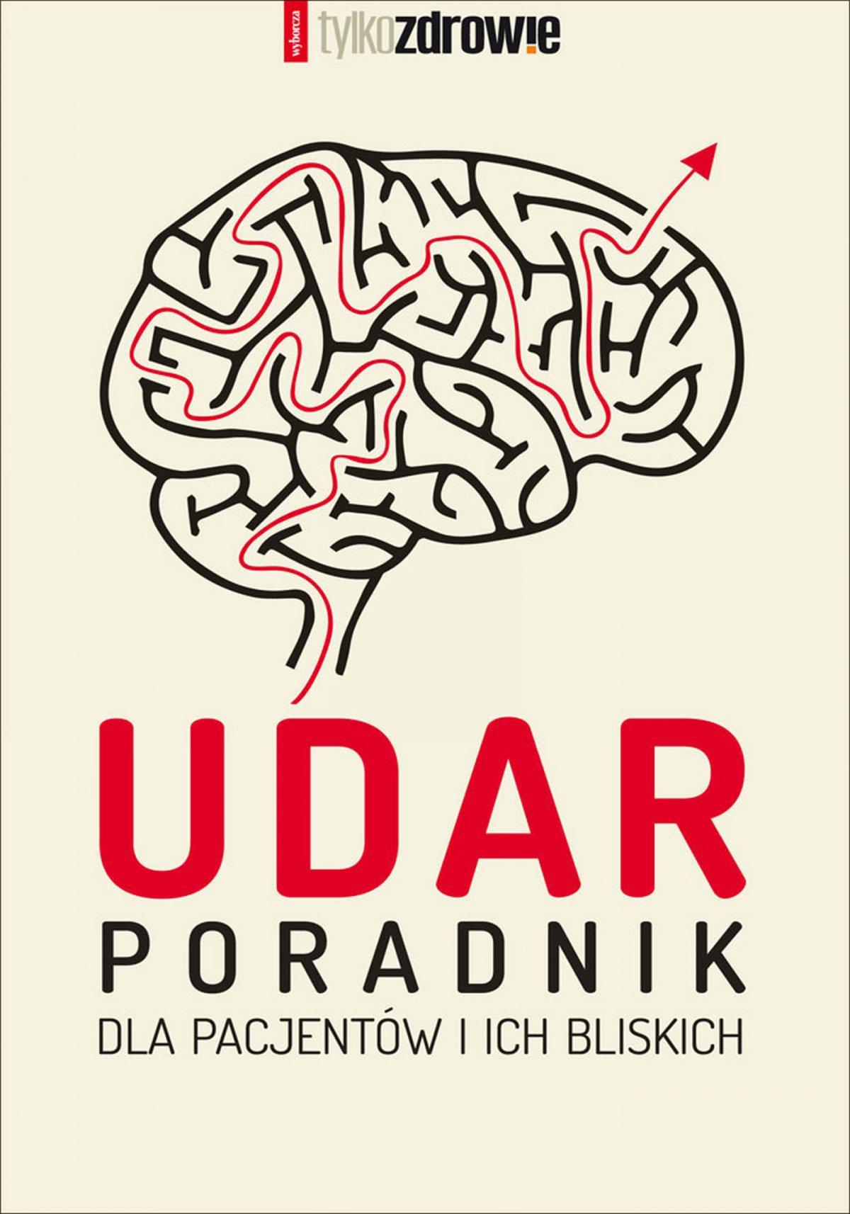 Udar. Poradnik dla pacjentów i ich bliskich - Ebook (Książka na Kindle) do pobrania w formacie MOBI