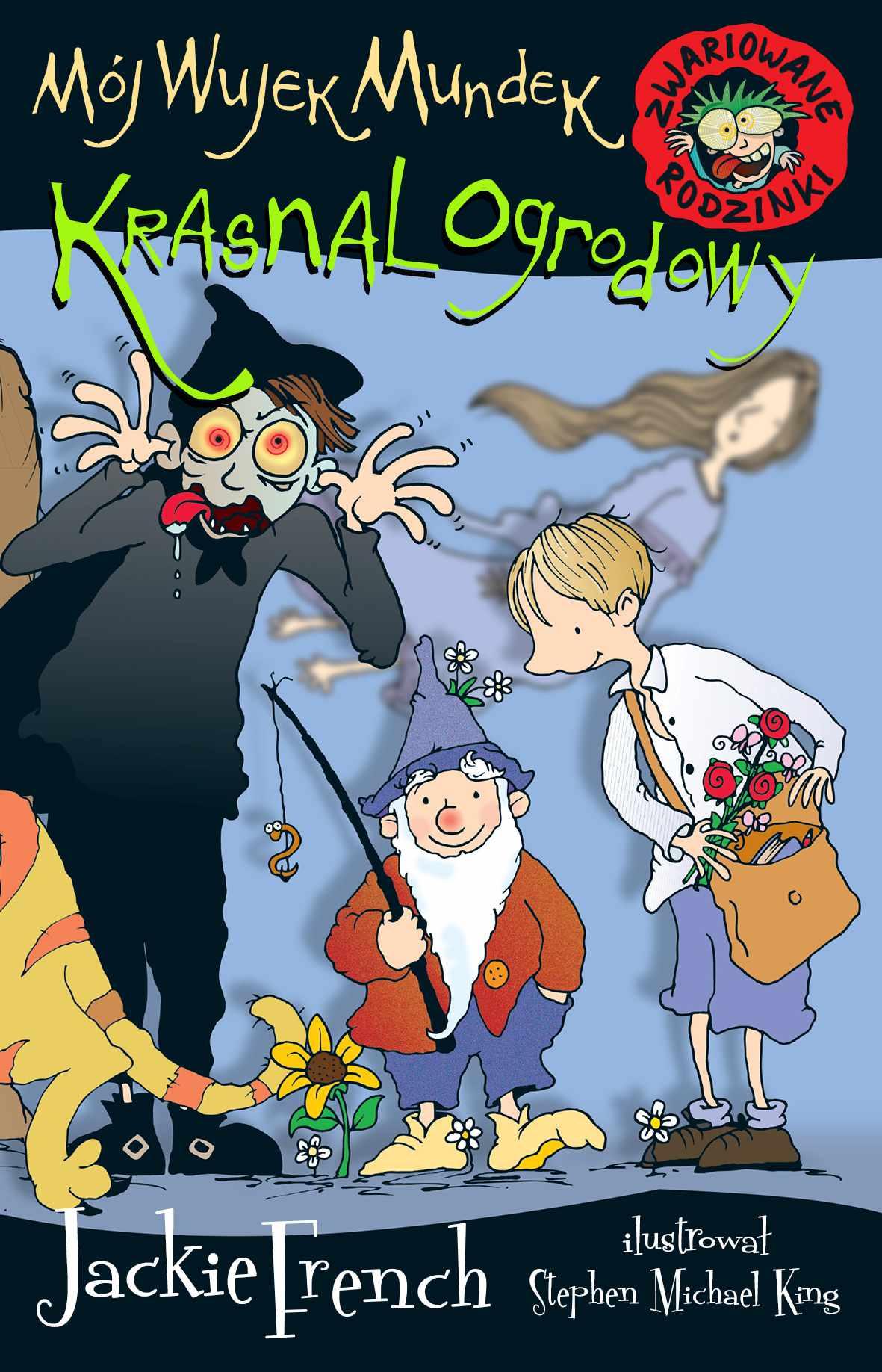 Zwariowane rodzinki. Mój wujek Mundek, krasnal ogrodowy - Ebook (Książka na Kindle) do pobrania w formacie MOBI