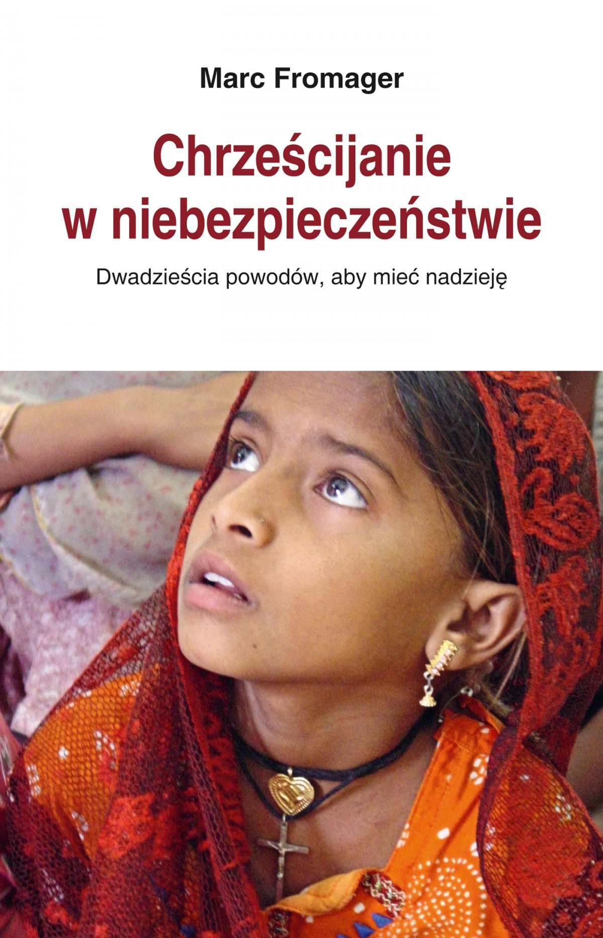 Chrześcijanie w niebezpieczeństwie. Dwadzieścia powodów, aby mieć nadzieję - Ebook (Książka na Kindle) do pobrania w formacie MOBI