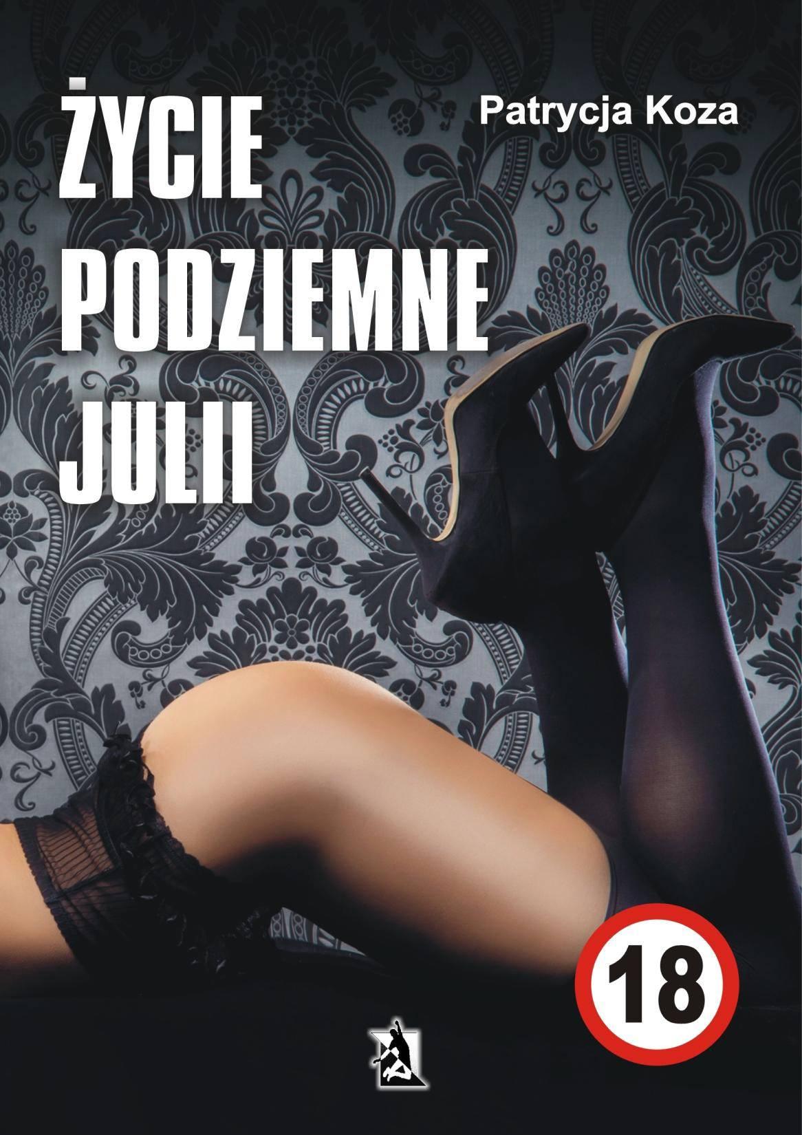 Życie podziemne Julii - Ebook (Książka na Kindle) do pobrania w formacie MOBI