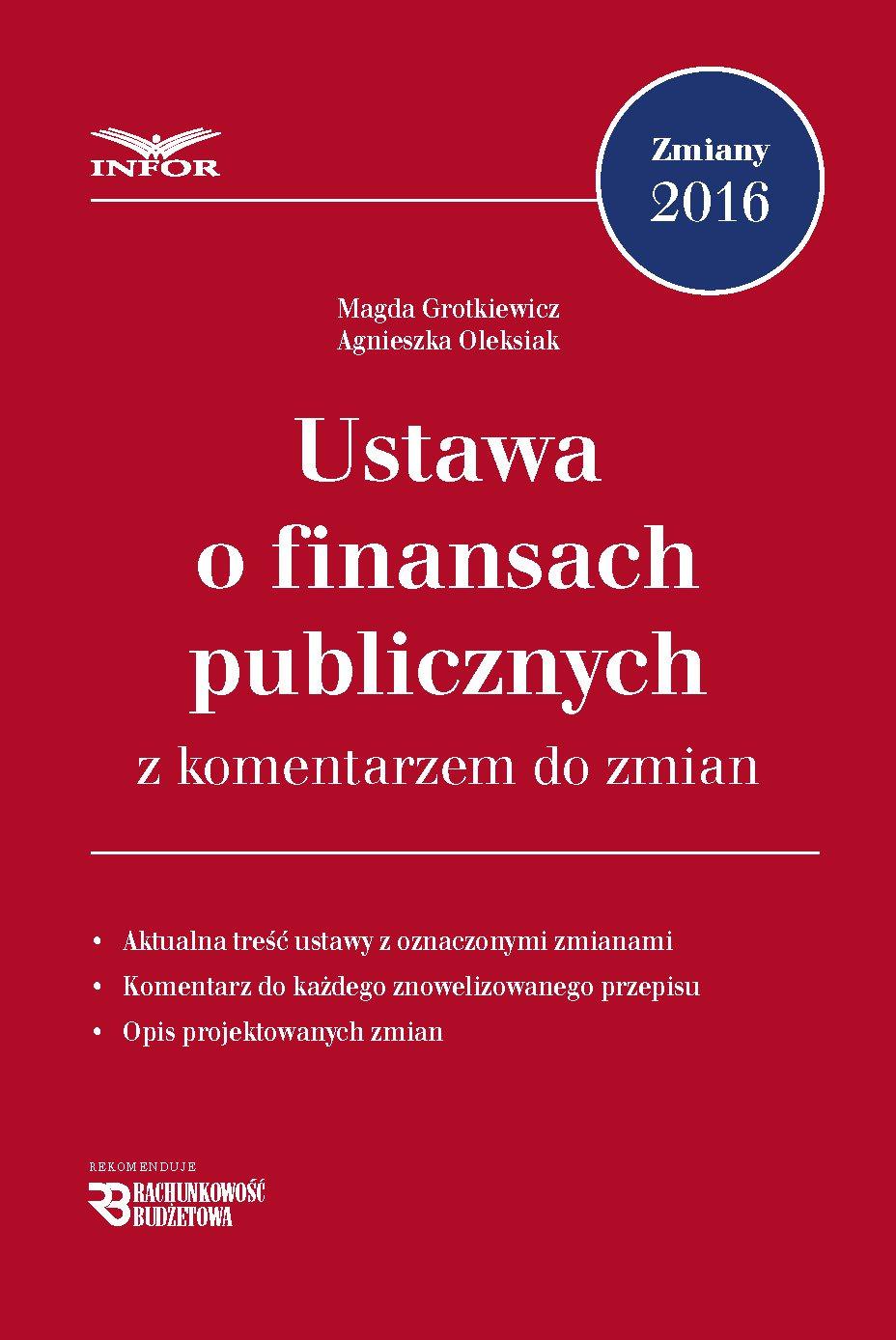 Ustawa o finansach publicznych z komentarzem do zmian - Ebook (Książka PDF) do pobrania w formacie PDF