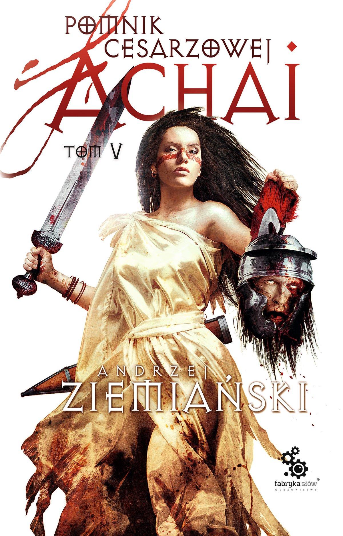 Pomnik Cesarzowej Achai. Tom 5 - Ebook (Książka EPUB) do pobrania w formacie EPUB