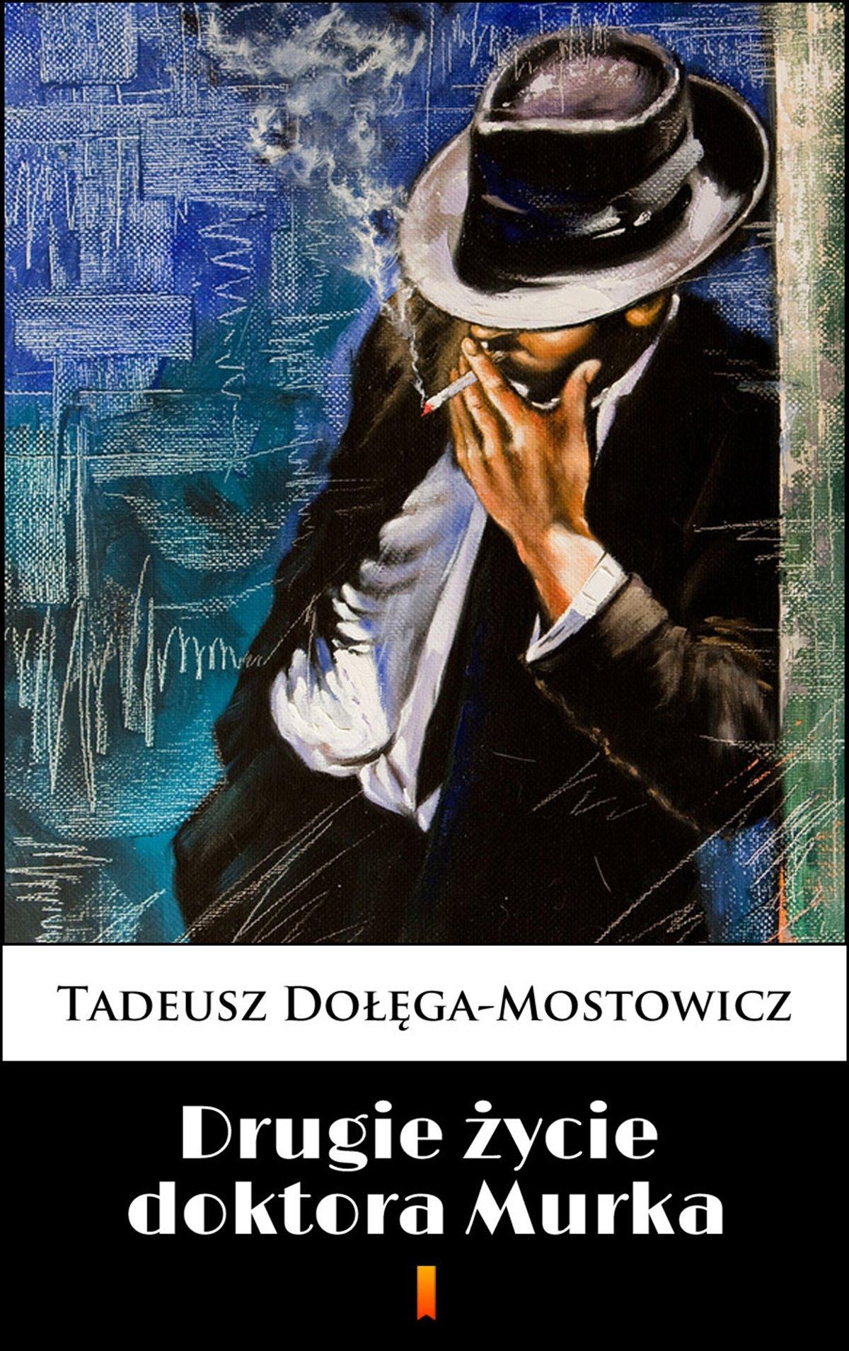Drugie życie doktora Murka - Ebook (Książka na Kindle) do pobrania w formacie MOBI