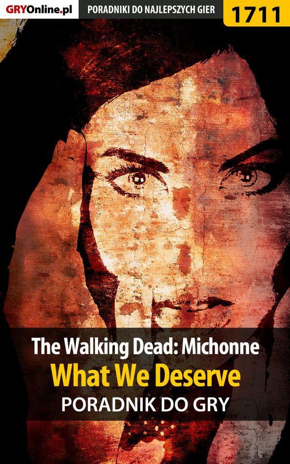 The Walking Dead: Michonne - What We Deserve - poradnik do gry - Ebook (Książka PDF) do pobrania w formacie PDF