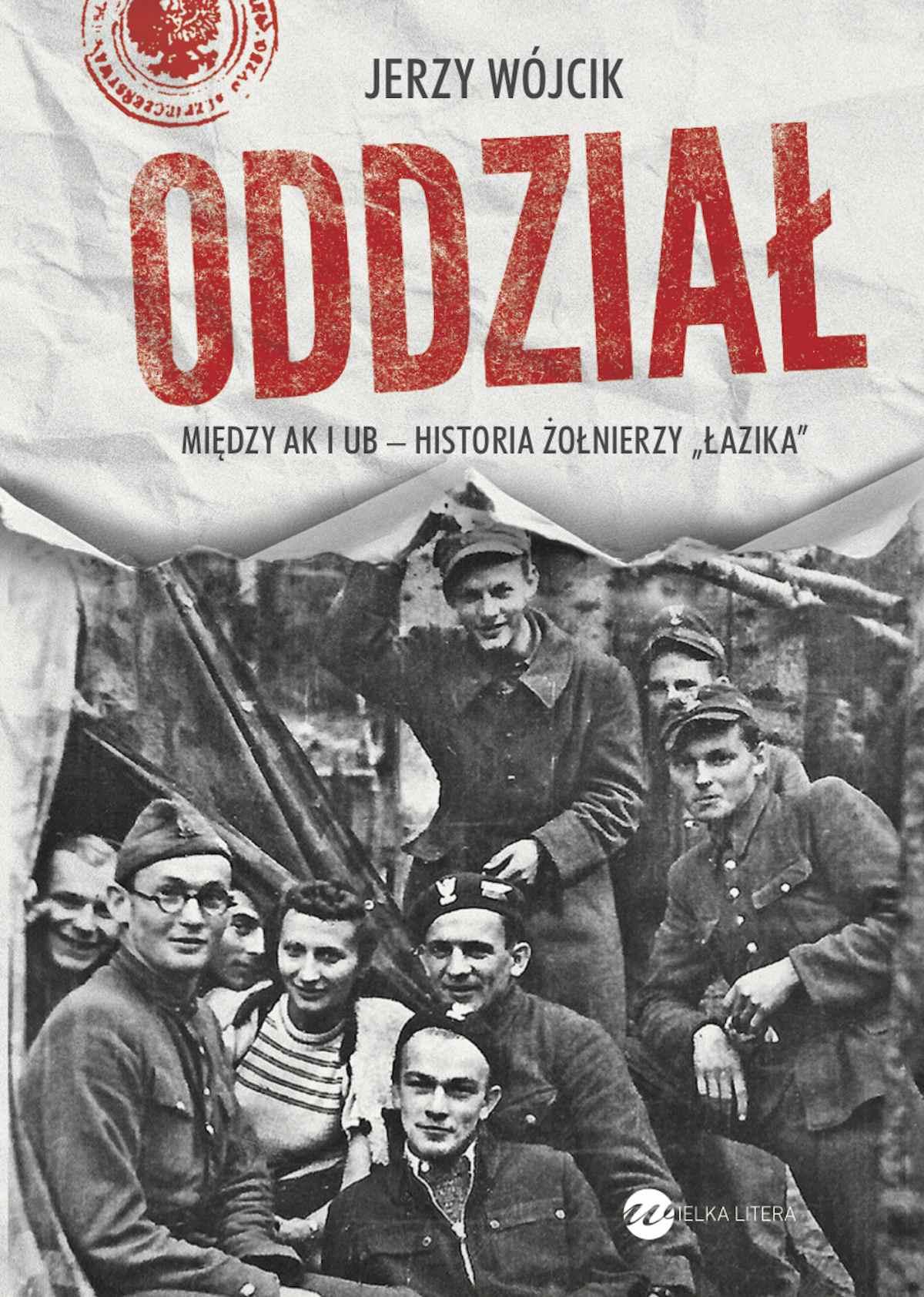 """Oddział. Między AK i UB - historia żołnierzy """"Łazika"""" - Ebook (Książka na Kindle) do pobrania w formacie MOBI"""