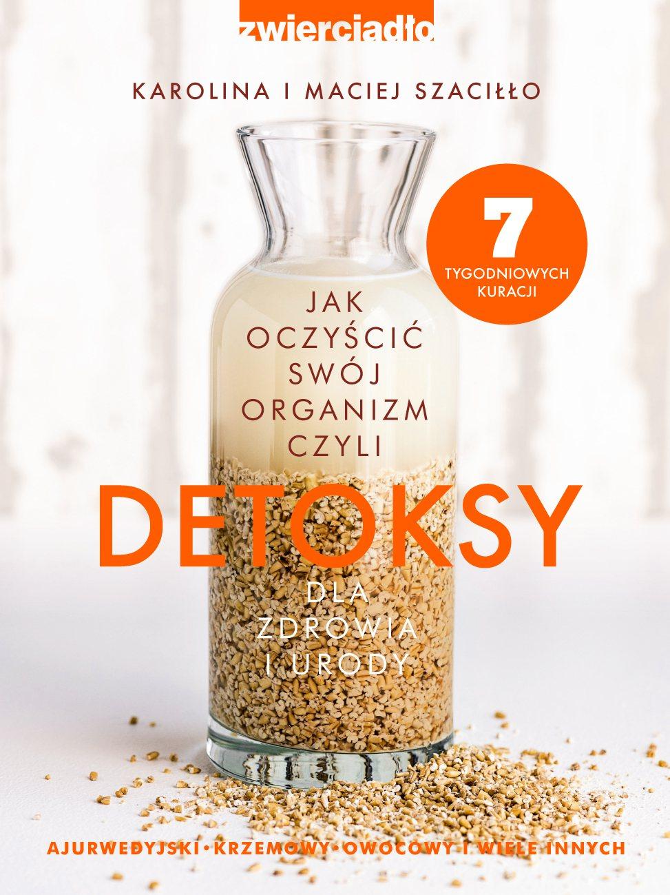 Detoksy dla zdrowia i urody. Jak oczyścić swój organizm - Ebook (Książka na Kindle) do pobrania w formacie MOBI