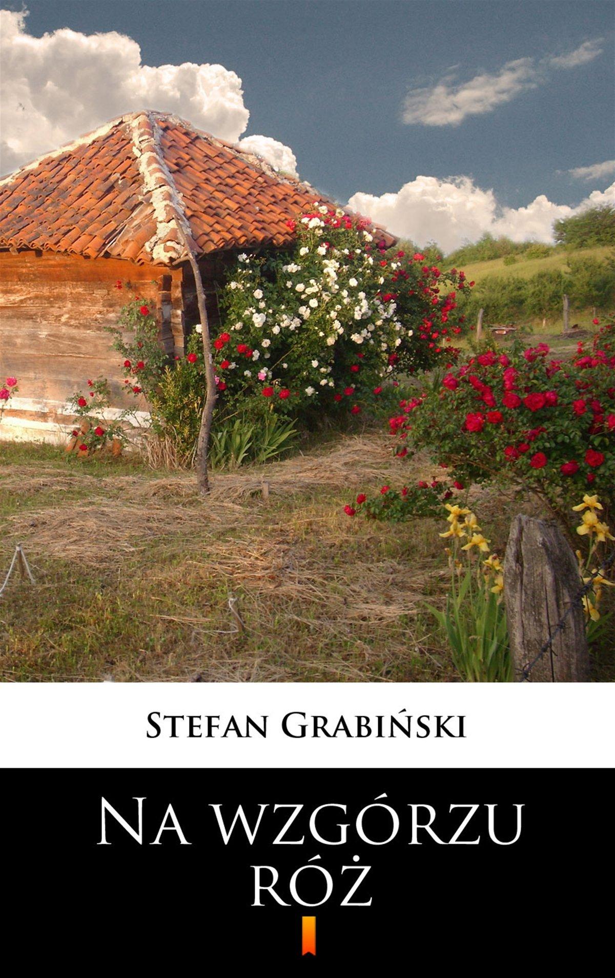 Na wzgórzu róż - Ebook (Książka EPUB) do pobrania w formacie EPUB