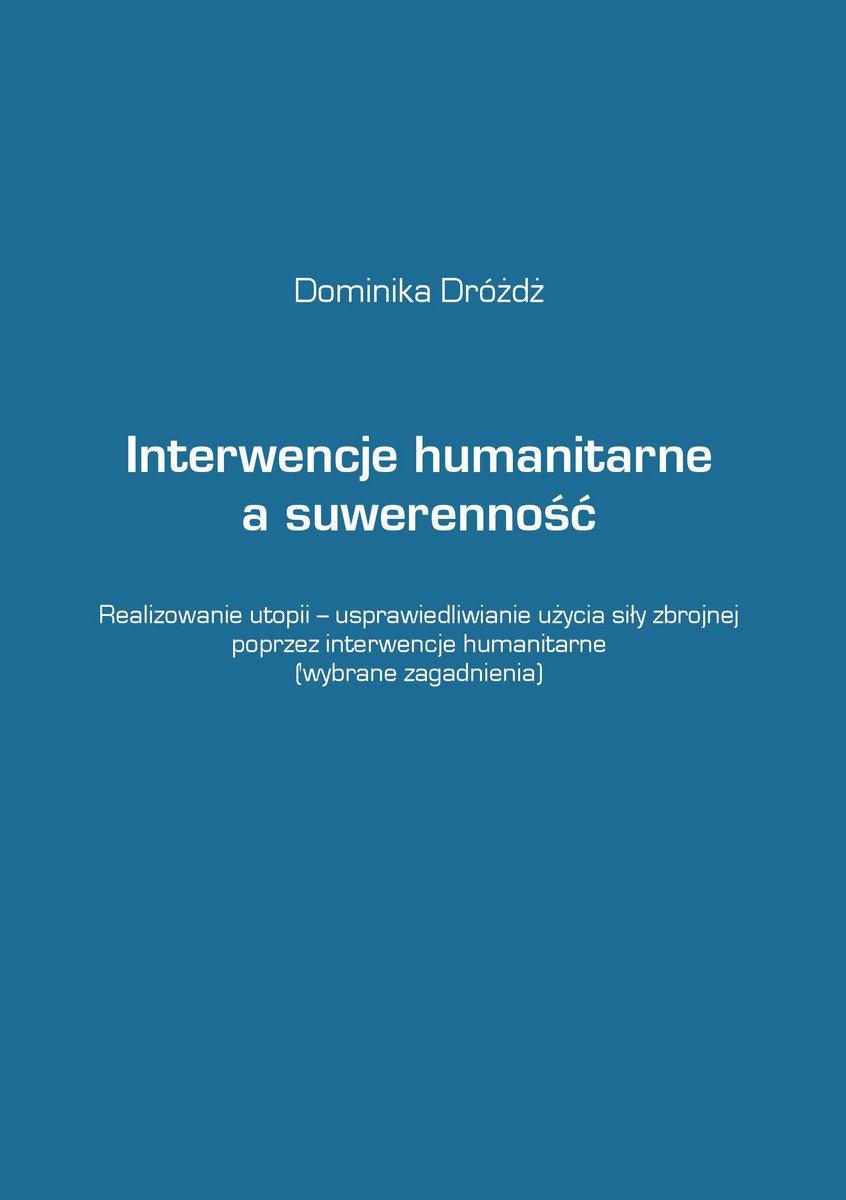 Interwencje humanitarne a suwerenność - Ebook (Książka EPUB) do pobrania w formacie EPUB