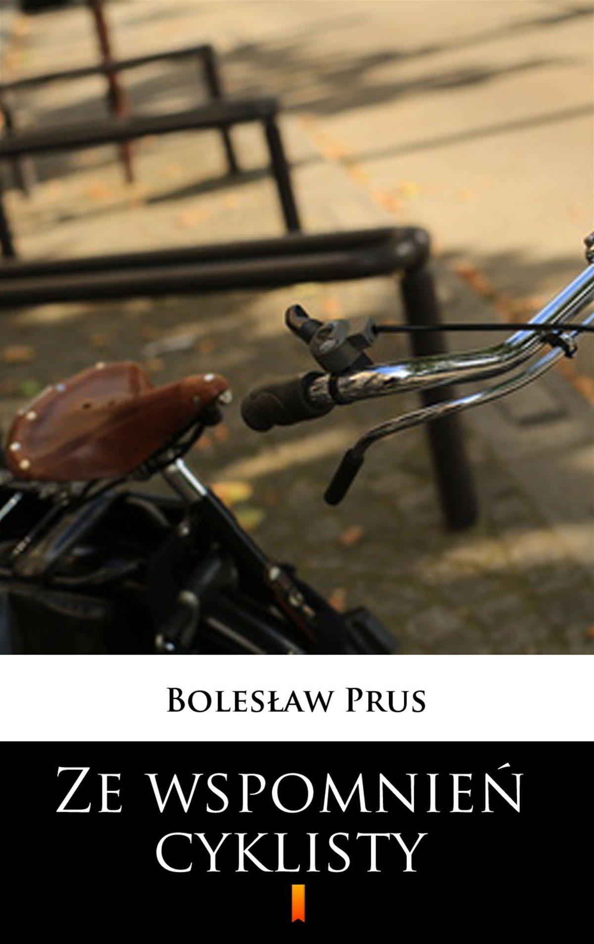 Ze wspomnień cyklisty - Ebook (Książka EPUB) do pobrania w formacie EPUB