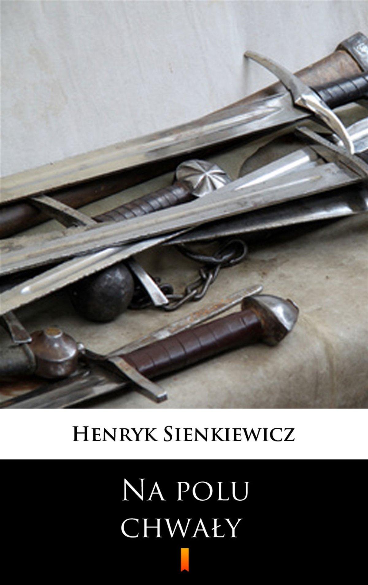 Na polu chwały - Henryk Sienkiewicz