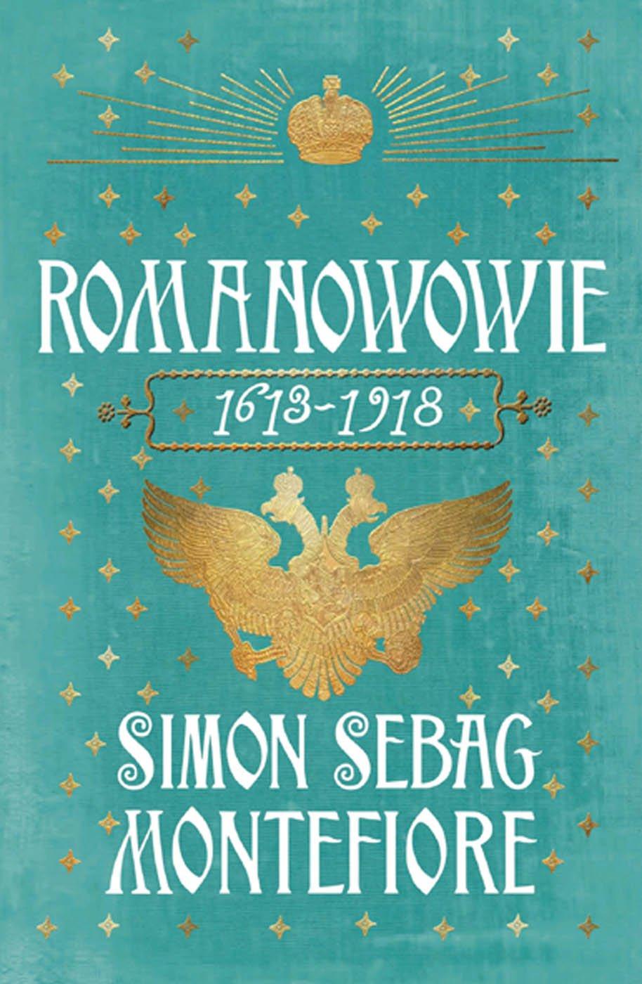 Romanowowie - Simon Sebag Montefiore
