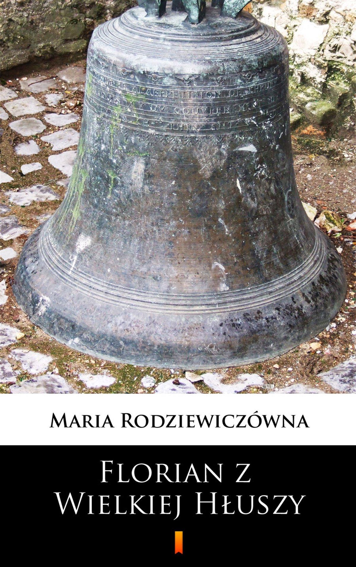 Florian z Wielkiej Hłuszy - Ebook (Książka EPUB) do pobrania w formacie EPUB