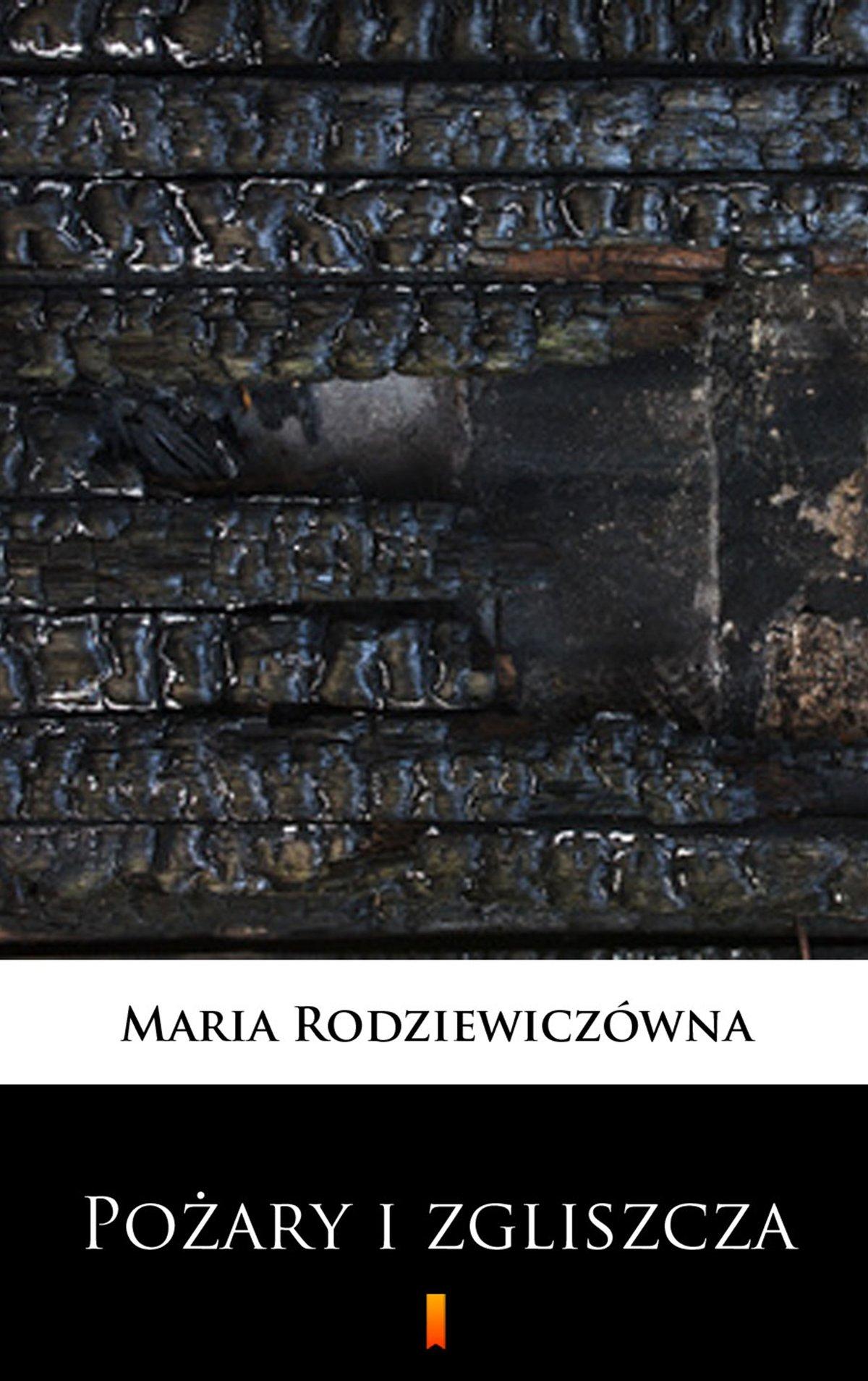 Pożary i zgliszcza - Ebook (Książka na Kindle) do pobrania w formacie MOBI