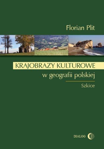Krajobrazy kulturowe w geografii polskiej - Ebook (Książka EPUB) do pobrania w formacie EPUB