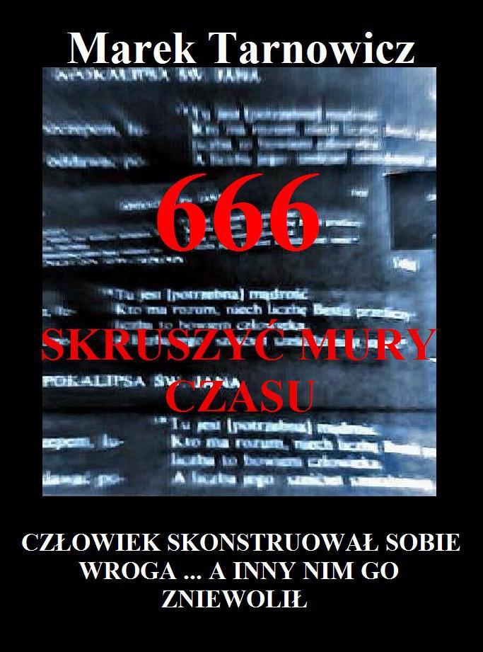 666. Tom 1. Skruszyć mury czasu. Wydanie 2 - Ebook (Książka PDF) do pobrania w formacie PDF