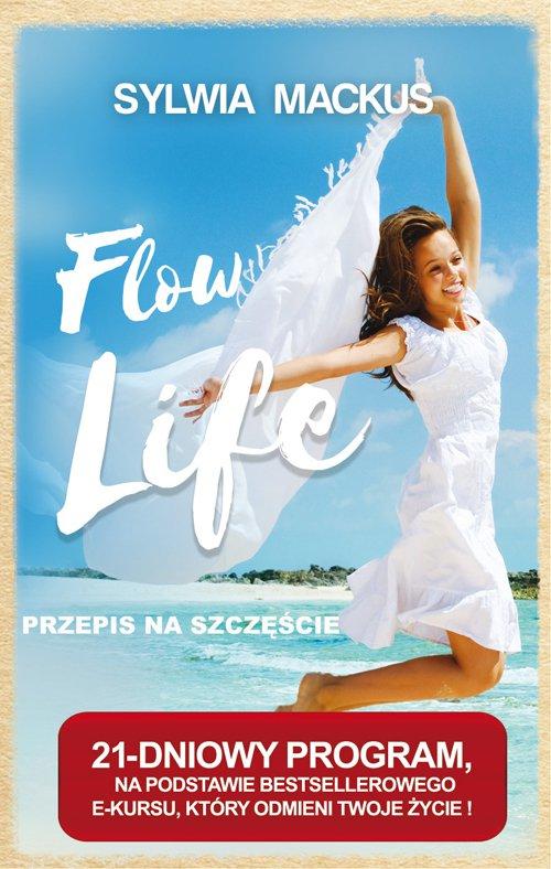 Flow Life - przepis na szczęście - Ebook (Książka PDF) do pobrania w formacie PDF