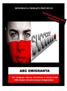 ABC Emigranta - Ebook (Książka PDF) do pobrania w formacie PDF