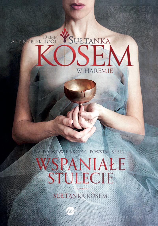 Sułtanka Kösem. Księga 1. W haremie - Ebook (Książka EPUB) do pobrania w formacie EPUB