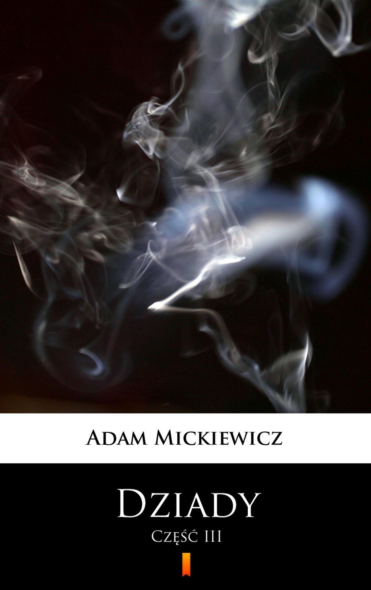Dziady. Część III - Ebook (Książka na Kindle) do pobrania w formacie MOBI